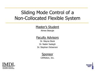 Sliding Mode Control of a Non-Collocated Flexible System
