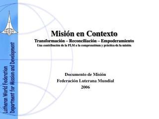Documento de Misión Federación Luterana Mundial  2006