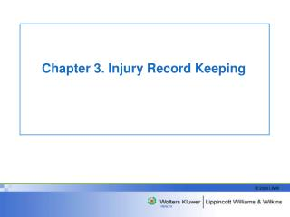 Chapter 3. Injury Record Keeping