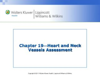 Chapter 19 Heart and Neck Vessels Assessment
