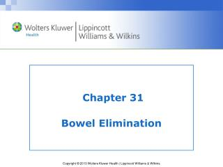 Chapter 31 Bowel Elimination