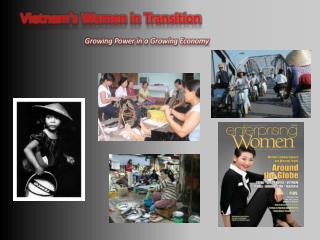 Vietnam's Women in Transition Growing Power in a Growing Economy