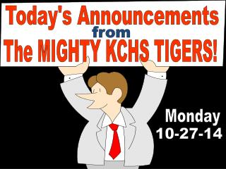 Today's Announcements