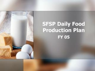 SFSP Daily Food Production Plan