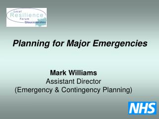 Mark Williams Assistant Director (Emergency & Contingency Planning)