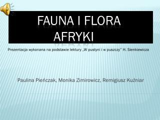 Fauna i flora               Afryki