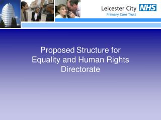 Proposed Structure for Equality and Human Rights Directorate