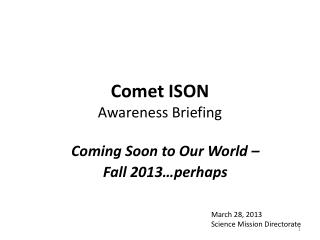 Comet ISON Awareness Briefing