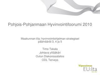 Pohjois-Pohjanmaan Hyvinvointifoorumi 2010