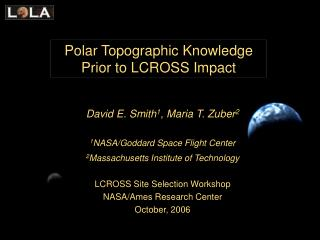 Polar Topographic Knowledge Prior to LCROSS Impact