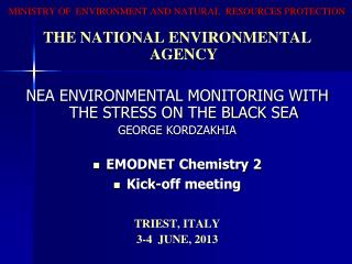 MINISTRY OF  ENVIRONMENT AND NATURAL  RESOURCES PROTECTION