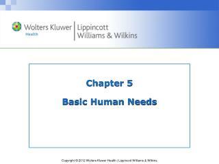 Chapter 5 Basic Human Needs