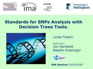 Standards for SNPs Analysis with Decision Trees Tools.