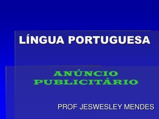 L NGUA PORTUGUESA