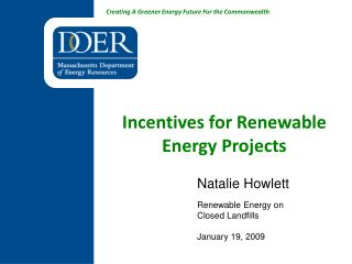Incentives for Renewable Energy Projects
