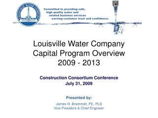Louisville Water Company Capital Program Overview 2009 - 2013