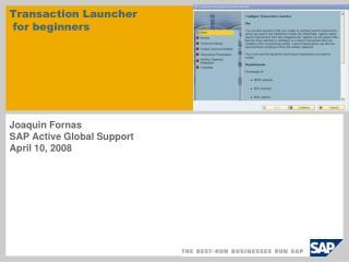 Transaction Launcher  for beginners