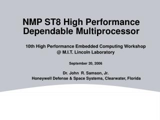 NMP ST8 High Performance Dependable Multiprocessor