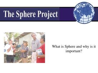 What is Sphere and why is it important?