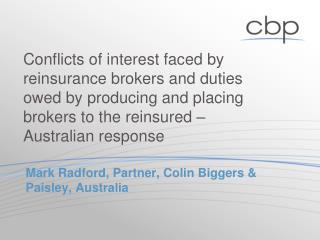 Mark Radford, Partner, Colin Biggers & Paisley, Australia