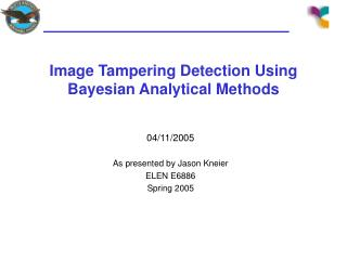 Image Tampering Detection Using Bayesian Analytical Methods