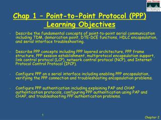 Chap 1 � Point-to-Point Protocol (PPP)   Learning Objectives