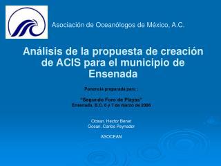 An�lisis de la propuesta de creaci�n de ACIS para el municipio de Ensenada