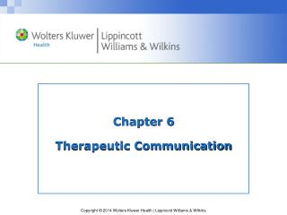 Chapter 6 Therapeutic Communication