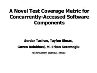 A Novel Test Coverage Metric for Concurrently-Accessed Software Components