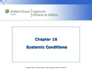 Chapter 18  Systemic Conditions