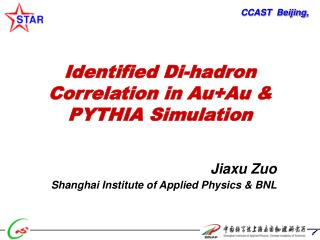 Identified Di-hadron Correlation in Au+Au & PYTHIA Simulation