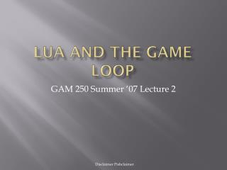 LUA and the game loop