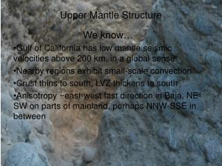 Upper Mantle Structure