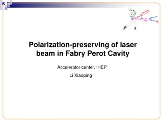 Polarization-preserving of laser beam in Fabry Perot Cavity