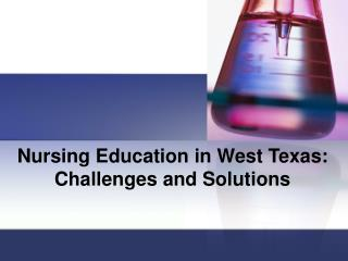 Nursing Education in West Texas: Challenges and Solutions