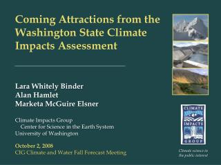 Coming Attractions from the Washington State Climate Impacts Assessment