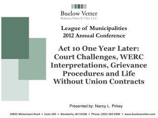 Presented by:  Nancy L. Pirkey