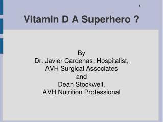 Vitamin D A Superhero ?