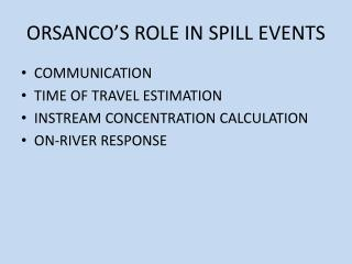 ORSANCO'S ROLE IN SPILL EVENTS