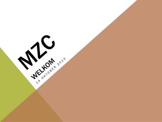 MZC welkom