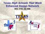 Texas High Schools That Work Enhanced Design Network