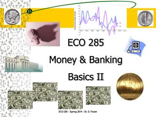 ECO 285 Money & Banking Basics II
