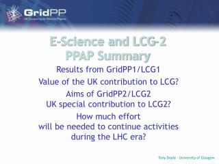 E-Science and LCG-2 PPAP Summary