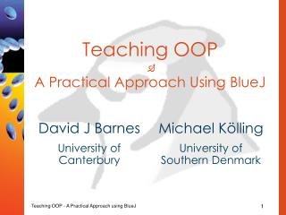 Teaching OOP  A Practical Approach Using BlueJ