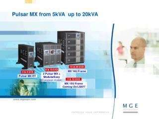 Pulsar MX from 5kVA  up to 20kVA