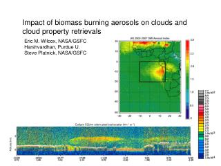 Impact of biomass burning aerosols on clouds and cloud property retrievals