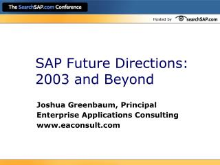 SAP Future Directions: 2003 and Beyond
