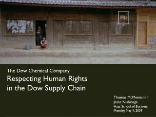 The Dow Chemical Company Respecting Human Rights in the Dow Supply Chain