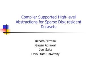 Compiler Supported High-level Abstractions for Sparse Disk-resident Datasets
