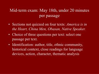 Mid-term exam: May 18th, under 20 minutes per passage